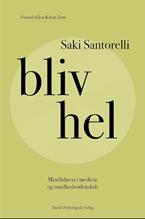Bliv Hel Saki Santorelli